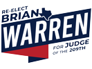 Re-Elect Judge Brian Warren - 209TH